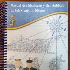 Libros antiguos: MANUAL DEL MARINERO Y DEL SOLDADO DE INFANTERIA DE MARINA. Lote 151068194
