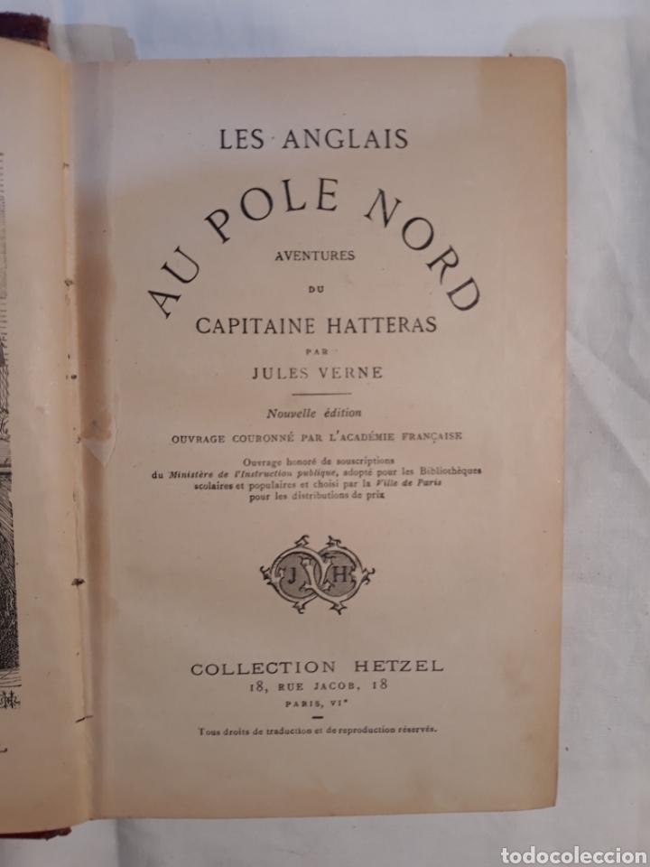 Libros antiguos: Jules verne,Les Anglais au Pple Nord.aventures du capitaine Hatteras. - Foto 3 - 151068570