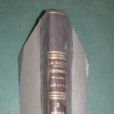 Libros antiguos: SAGRA, RAMÓN DE LA: HISTORIA FISICA, POLITICA Y NATURAL DE LA ISLA DE CUBA. TOMO II. 1842. Lote 151097274