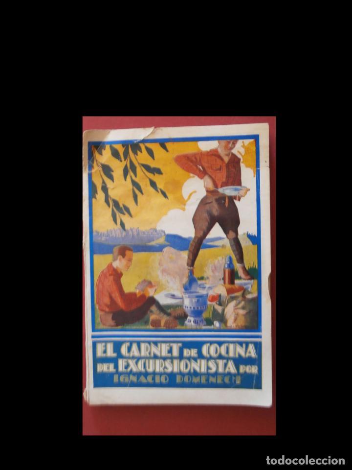EL CARNET DE COCINA DEL EXCURSIONISTA. IGNACIO DOMENECH (Libros Antiguos, Raros y Curiosos - Cocina y Gastronomía)