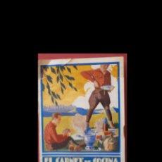 Libros antiguos: EL CARNET DE COCINA DEL EXCURSIONISTA. IGNACIO DOMENECH. Lote 151126062