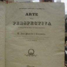 Livros antigos: ESPOSICÓN COMPLETA Y ELEMENTAL DEL ARTE DE LA PERSPECTIVA Y APLICACIONES DE ELLA AL PALCO ESCÉNICO. Lote 151218562