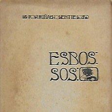 Libros antiguos: ESBOSSOS / R. SURIÑACH. SITGES, 1904. 22X14CM. 94 P.. Lote 151237522