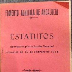 Libros antiguos: FOMENTO AGRICOLA DE ANDALUCIA, ESTATUTOS, CORDOBA 1915. Lote 151271546