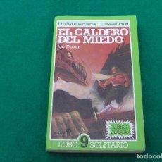 Libros antiguos: LIBRO JUEGO LOBO SOLITARIO Nº 9 EL CALDERO DEL MIEDO. ALTEA JUNIOR . AÑO 1990.. Lote 151296994