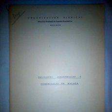 Libros antiguos: POLÍGONOS INDUSTRIALES Y COMERCIALES EN MÁLAGA. ORGANIZACIÓN SINDICAL. MAYO 1975. Lote 151304382