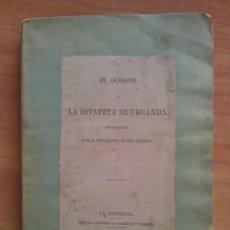 Libros antiguos: 1862 EL QUIJOTE Y LA ESTAFETA DE URGANDA - FRANCISCO MARÍA TURBINO. Lote 151307826