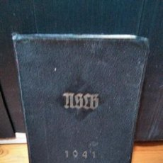 Libros antiguos: AGENDA ESCOLAR NSLB (LIGA DE MAESTROS NACIONALSOCIALISTAS). EN ALEMÁN 1941. Lote 151310170