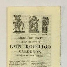 Libros antiguos: SIETE ROMANCES DE LA MUERTE DE DON RODRIGO CALDERON, MARQUES DE SIETE IGLESIAS.. Lote 123153275