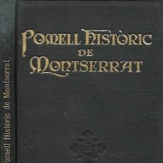 Libros antiguos: POMELL HISTÒRIC DE MONTSERRAT / FORTIÀ SOLÀ; IL. RIBOT, JUNCEDA. BCN : FOMENT PIETAT, 1926. 18X12CM.. Lote 151423110