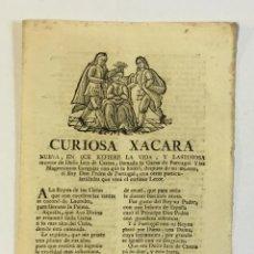Libros antiguos: CURIOSA XACARA NUEVA EN QUE SE REFIERE LA VIDA... DOÑA INES DE CASTRO,LLAMADA LA GARZA DE PORTUGAL.. Lote 151423886