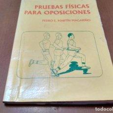 Libros antiguos: PRUEBAS FÍSICAS PARA OPOSICIONES. Lote 151458498