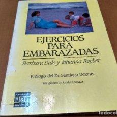Libros antiguos: EJERCICIOS PARA EMBARAZADAS. Lote 151458958