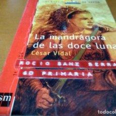 Libros antiguos: LA MANDRÁGORA DE LAS DOCE LUNA. Lote 151459514