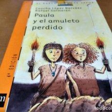 Libros antiguos: PAULA Y EL AMULETO PERDIDO. Lote 151459674