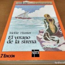 Libros antiguos: EL VERANO DE LA SIRENA . Lote 151460058