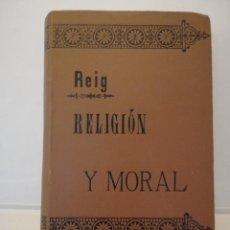 Libros antiguos: RELIGION Y MORAL. Lote 151468018