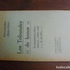 Libros antiguos: 1914 LOS TRIBUNALES DE HONOR LAGUNA AZORÍN. Lote 151478462