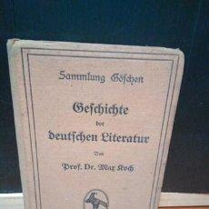 Libros antiguos: GESCHICHTE DER DEUTSCHEN LITERATUR. HISTORIA LITERATURA ALEMANA. MAX ROCH. SAMMLUNG GÖSCHEN 1911. Lote 151495142