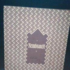 Libros antiguos: REMBRANDT. DER EISERNE HAMMER (SUS MEJORES OBRAS). EN ALEMÁN. S/F (1932). Lote 151496002