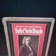 Libros antiguos: JOHANN SEBASTIAN BACH. DER EISERNE HAMMER (J S BACH. BIOGRAFÍA). EN ALEMÁN. S/F (APROX 1937). Lote 151496538