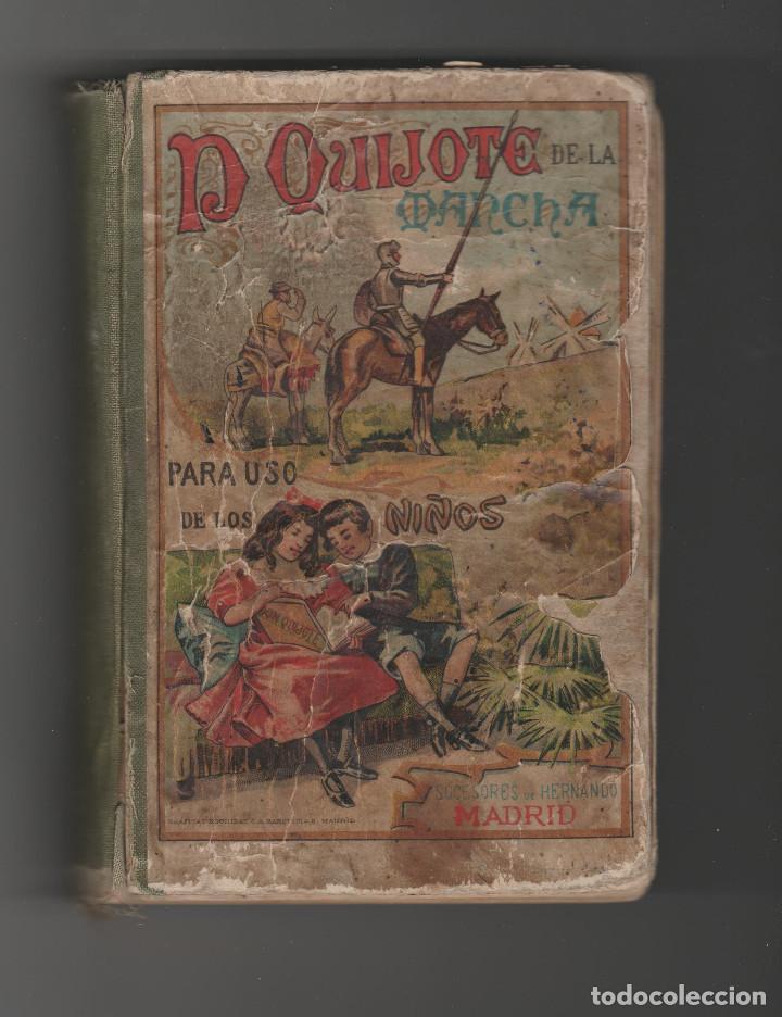 DON QUIJOTE DE LA MANCHA-PARA USOS DE LOS NIÑOS-AÑO 1925 (Libros Antiguos, Raros y Curiosos - Literatura Infantil y Juvenil - Otros)