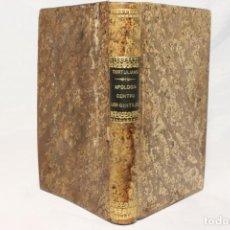 Libros antiguos: APOLOGÍA CONTRA LOS GENTILES. TERTULIANO. TRADUCCIÓN DE FRAY PEDRO MANERO, OBISPO DE TARAZONA 1889.. Lote 151506238