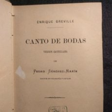 Libros antiguos: CANTO DE BODAS. ENRIQUE GREVILLE (ALICE DURAND). 1880 H. TRADUCCIÓN DE PEDRO SÁNCHEZ-MARÍN.. Lote 151510266