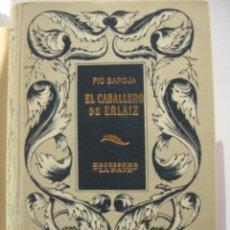 Libros antiguos: PIO BAROJA - EL CABALLERO DE ERLAIZ. Lote 151512170