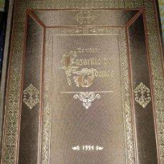 Libros antiguos: EDICIÓN LUJO NUMERADA LA VIDA DEL LAZARILLO DE TORMES. Lote 151515270