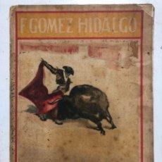 Libros antiguos: JUAN BELMONTE. SU VIDA Y SU ARTE. MADRID: UNIÓN EDITORIAL HISPANO-AMERICANA, C. 1920. 8VO. 215 PP.. Lote 151515354