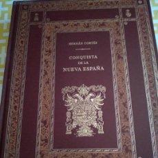 Libros antiguos: EDICIÓN NUMERADA CONQUISTA DE LA NUEVA ESPAÑA.HERNAN CORTES. Lote 151516794