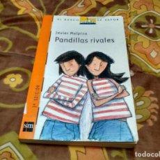Libros antiguos: PANDILLAS RIVALES. Lote 151557234