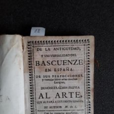 Libros antiguos: LARRAMENDI. DE LA ANTIGUEDAD Y UNIVERSALIDAD DEL BASCUENZE EN ESPAÑA … EUSKERA. LENGUA VASCA.. Lote 151568762