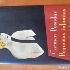 Libros antiguos: PEQUEÑAS INFAMIAS CARMEN POSADAS. Lote 151570850