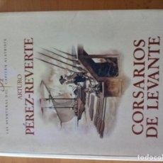 Libros antiguos: CORSARIOS DE LEVANTE ARTURO PEREZ REVERTE. Lote 151571486
