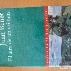 Libros antiguos: EL AIRE DE UN CRIMEN JUAN BENET. Lote 151571974