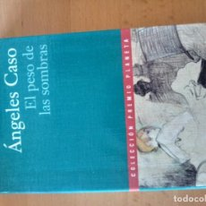 Libros antiguos: EL PESO DE LAS SOMBRAS ANGELES CASO. Lote 151572034