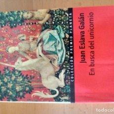 Libros antiguos: EN BUSCA DEL UNICORNIO JUAN ESLAVA GALAN. Lote 151572158