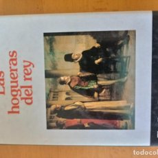 Libros antiguos: LAS HOGUERAS DEL REY PEDRO CASALS. Lote 151572378