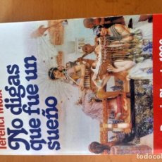 Libros antiguos: NO DIGAS QUE FUE UN SUEÑO TERENXI MOIX. Lote 151572426