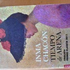 Libros antiguos: TIEMPO DE ARENA INMA CHACON. Lote 151572490