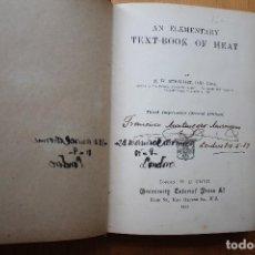 Libros antiguos: LIBRO EN INGLES AN - ELEMENTARY TEXT BOOK HEAT LONDRES 1913. Lote 151591526