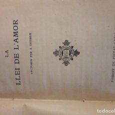 Libros antiguos: LIBRO..LA LLEI DE L'AMOR . Lote 151652982