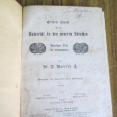 Libros antiguos: ERFTES BUCH - FÜR BEN UNTERRICHT IN DER DEUTLCHEN SPRACHE - M. D. BERLITZ BERLIN 1903. Lote 151670538