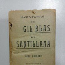Libros antiguos: AVENTURAS DE GIL BLAS DE SANTILLANA - RENATO LE SAGE, ALANO (TOMO PRIMERO). Lote 151694520