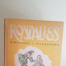 Libros antiguos: RONDALLES GIRONINES I VALENCIANES. Lote 151775818