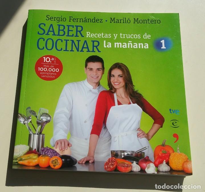 SABER COCINAR. RECETAS Y TRUCOS DE LA MAÑANA DE LA 1 (Libros Antiguos, Raros y Curiosos - Cocina y Gastronomía)