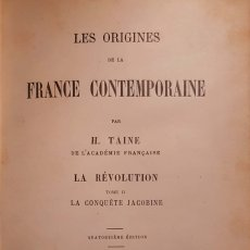 Libros antiguos: H. TAINE. LES ORIGINES DE LA FRANCE CONTEMPORAINE. LA REVOLUTION. 2 VOLS. PARIS, 1893-1890. Lote 151799562