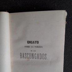 Libros antiguos: SANADON. ENSAYO DE LA HISTORIA DE LA NOBLEZA DE LOS BASCONGADOS. HISTORIA VASCA.. Lote 151938782
